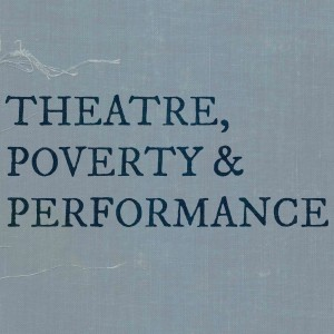 Making theatre in the midst of austerity – SYMPOSIUM