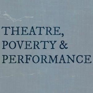 theatre poverty